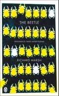 The Beetle by Richard Marsh (I think this is my favourite cover)