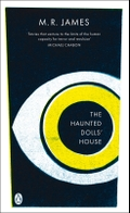 The Haunted Dolls' House by M. R. James